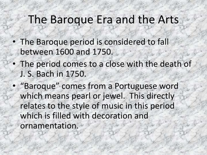 The baroque era and the arts