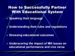 how to successfully partner with educational system