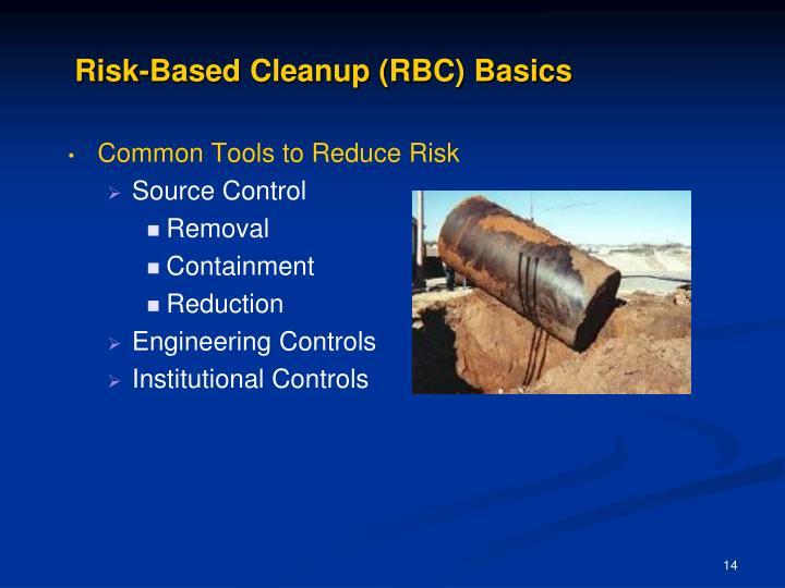Risk-Based Cleanup (RBC) Basics