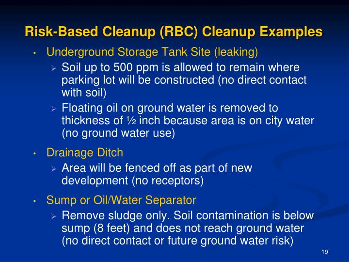 Risk-Based Cleanup (RBC) Cleanup Examples