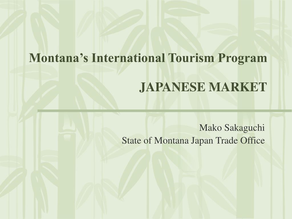 montana s international tourism program japanese market l.