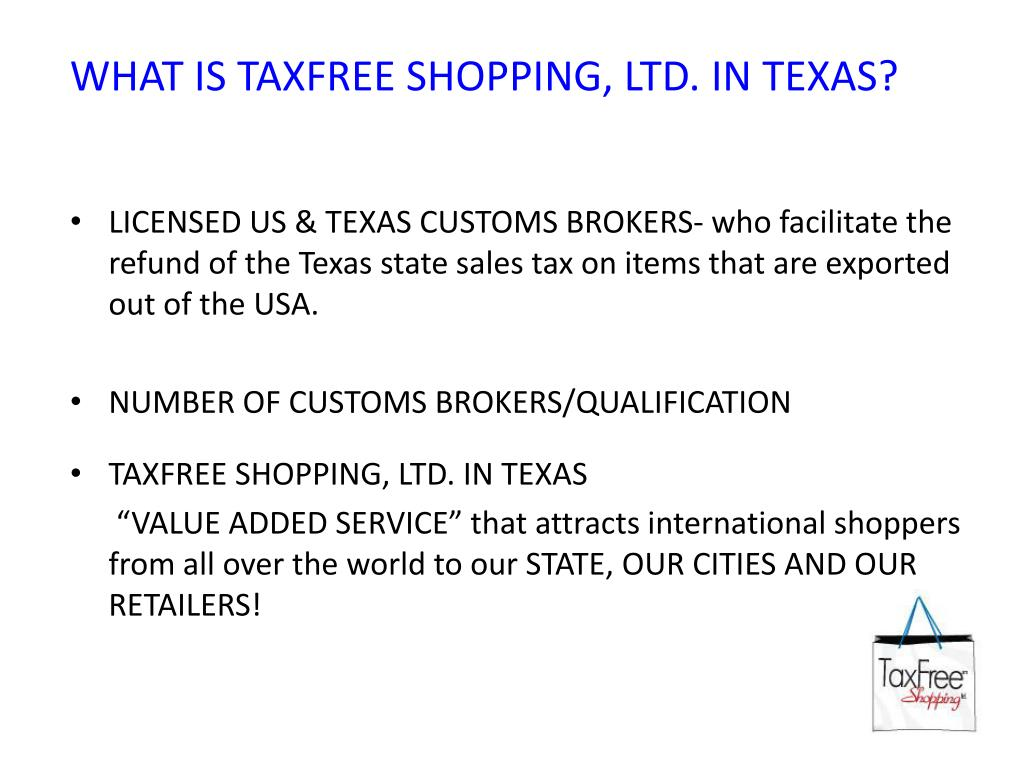 WHAT IS TAXFREE SHOPPING, LTD. IN TEXAS?