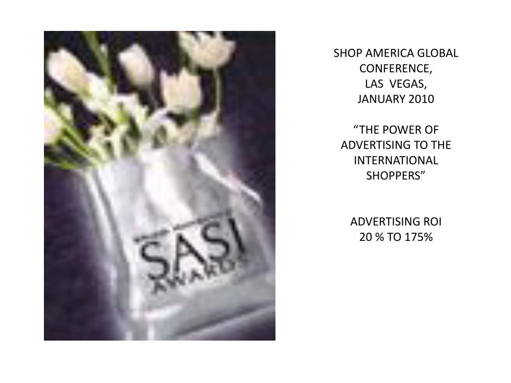 SHOP AMERICA GLOBAL CONFERENCE,
