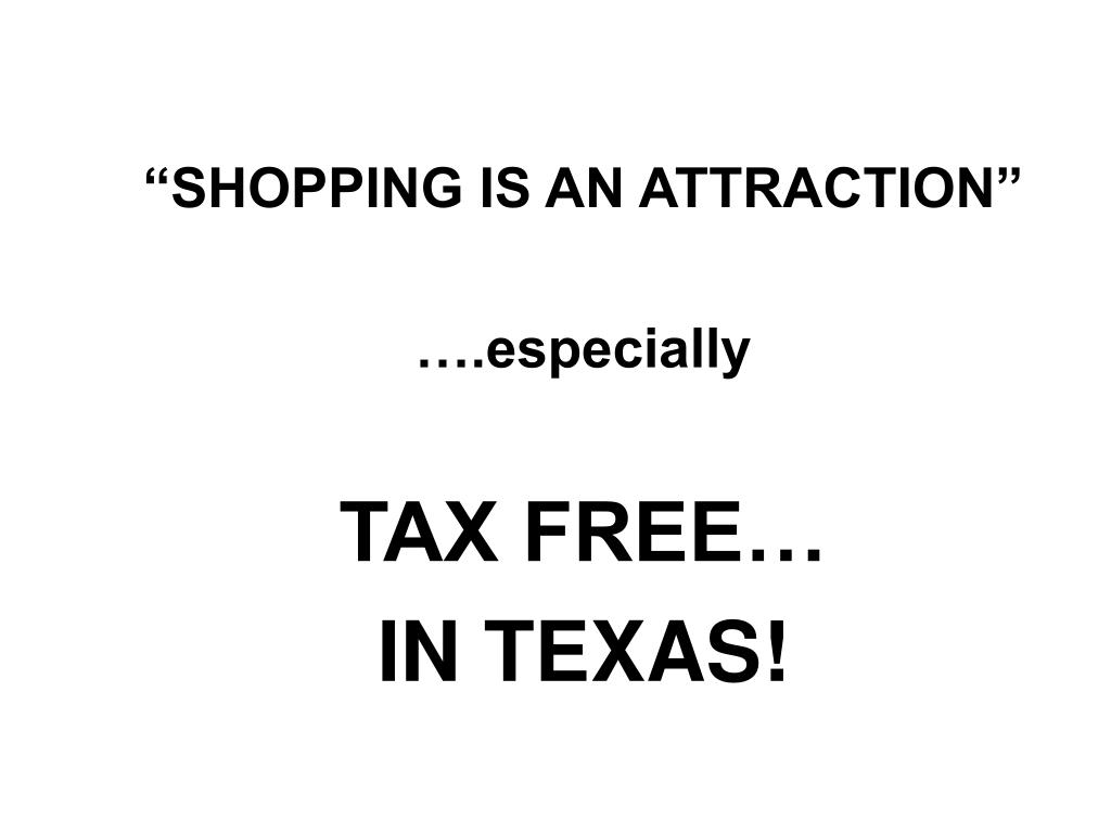 """""""SHOPPING IS AN ATTRACTION"""""""