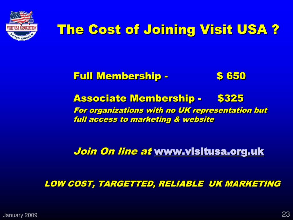 The Cost of Joining Visit USA ?