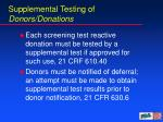 supplemental testing of donors donations
