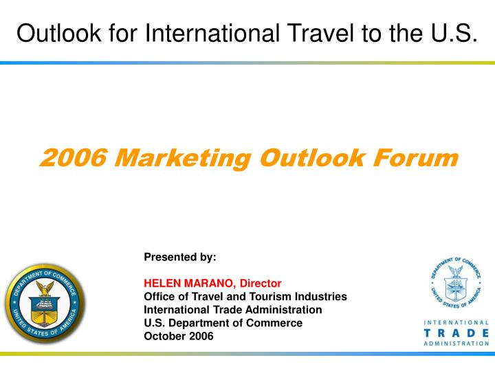 Outlook for international travel to the u s