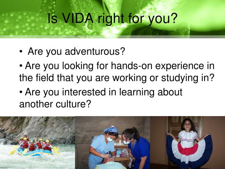 Is vida right for you