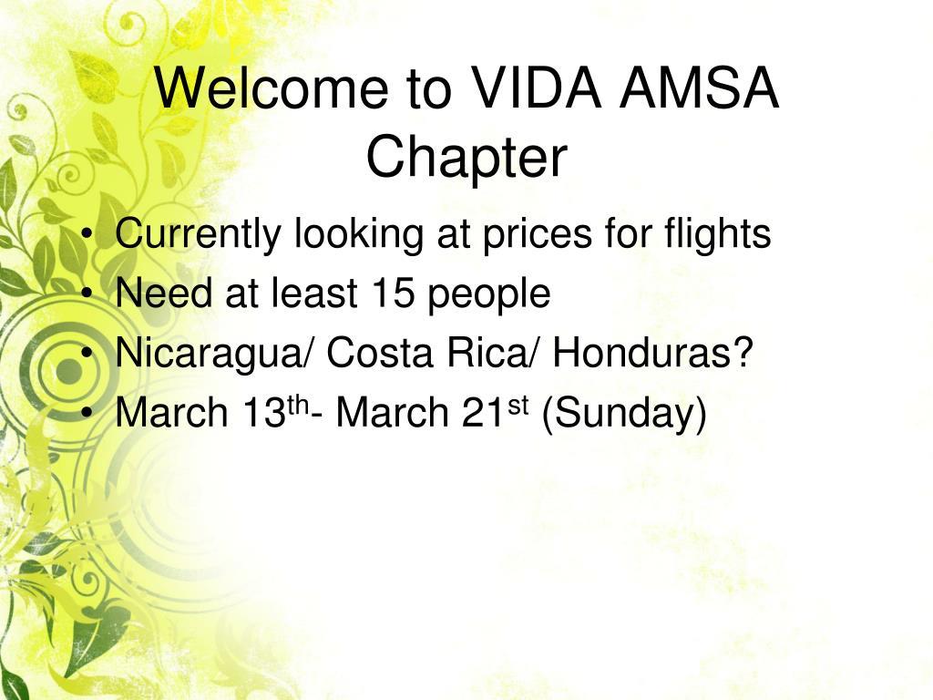 Welcome to VIDA AMSA Chapter