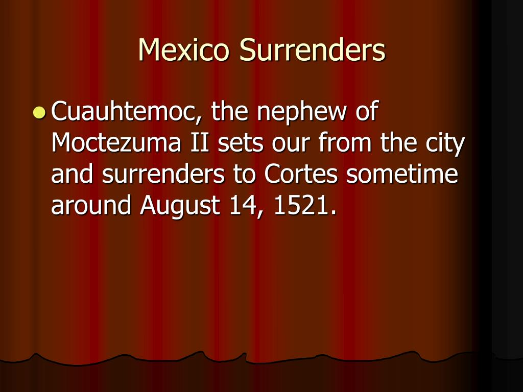 Mexico Surrenders