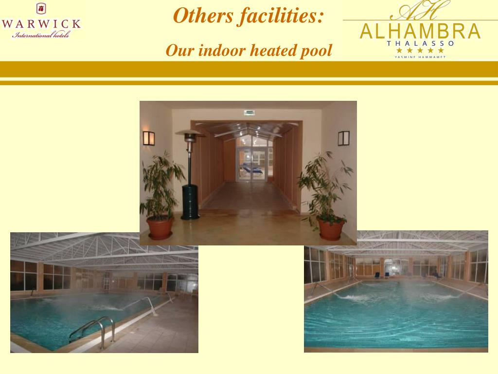 Others facilities: