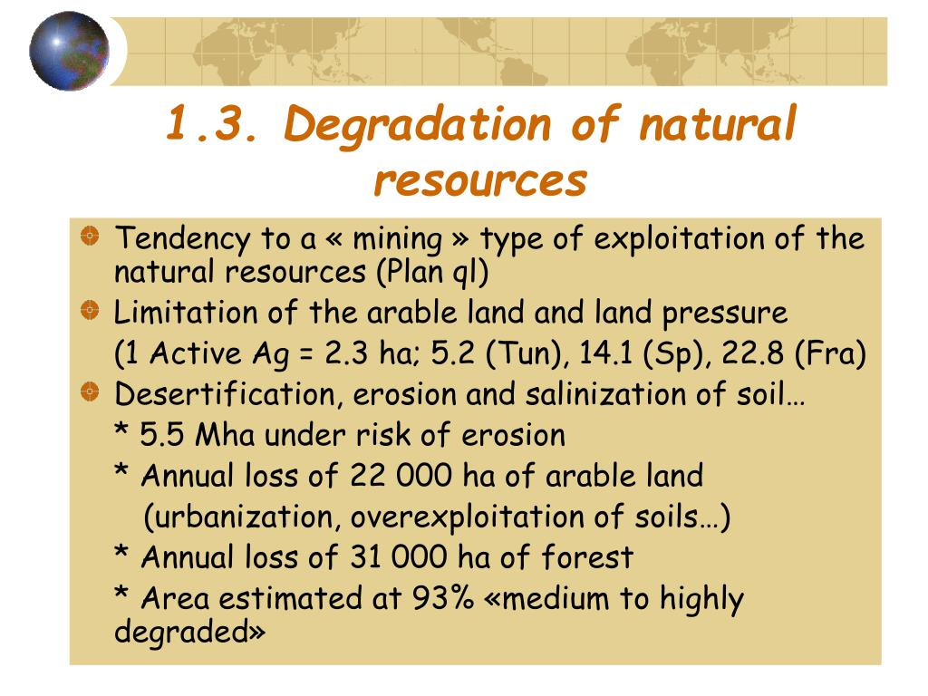 1.3. Degradation of natural resources