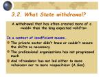 3 2 what state withdrawal
