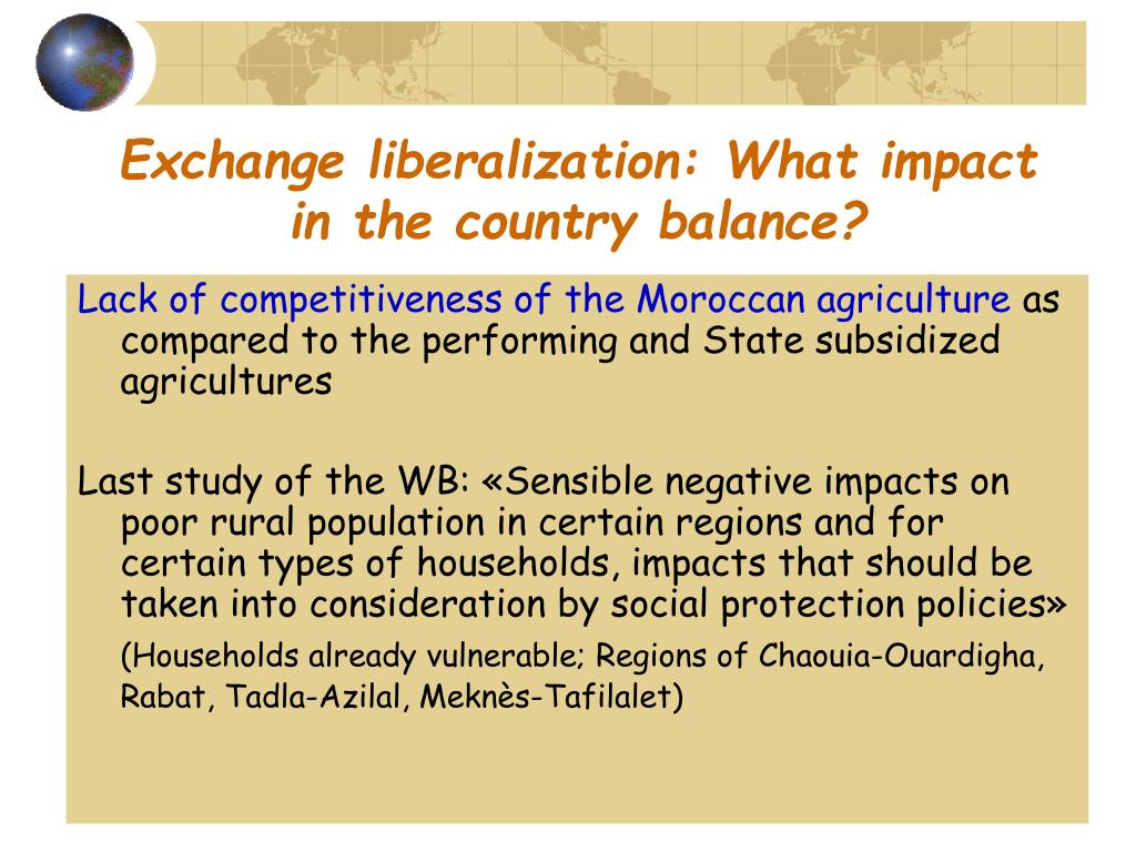 Exchange liberalization: What impact in the country balance?