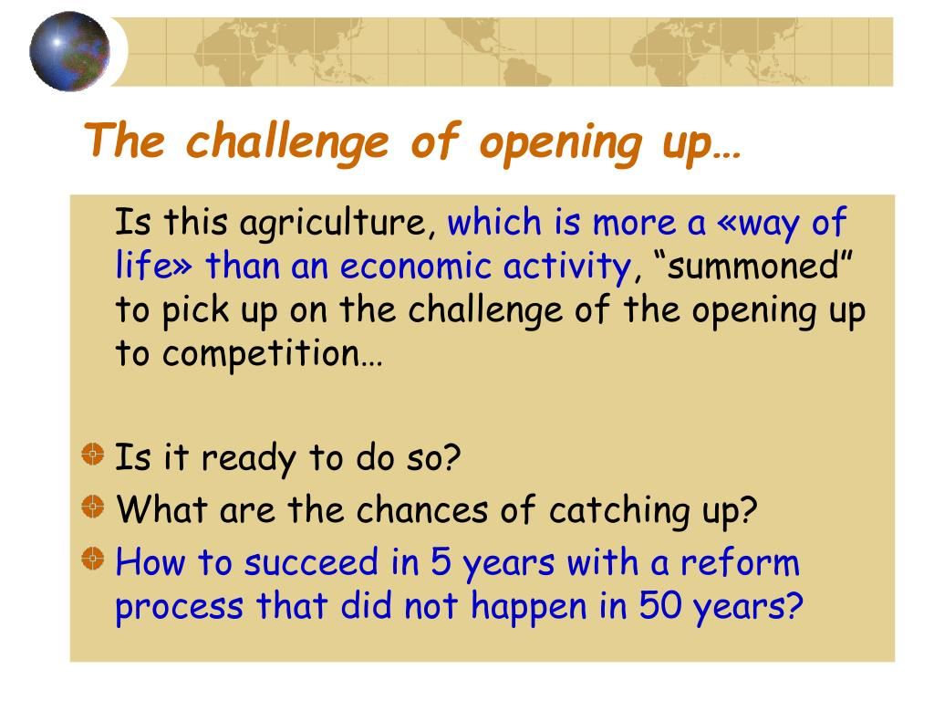 The challenge of opening up…