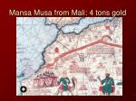mansa musa from mali 4 tons gold
