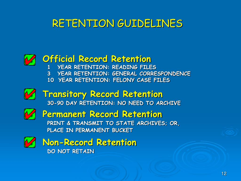 RETENTION GUIDELINES