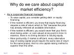 why do we care about capital market efficiency20