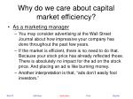 why do we care about capital market efficiency21