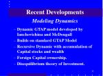 recent developments modeling dynamics