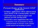 summary f orecast demise of the generic gtap application