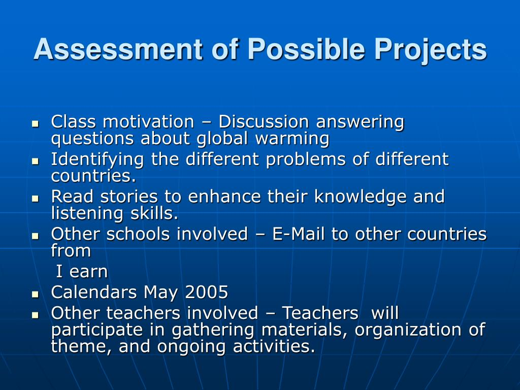 Assessment of Possible Projects