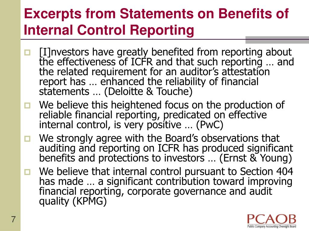 Excerpts from Statements on Benefits of Internal Control Reporting