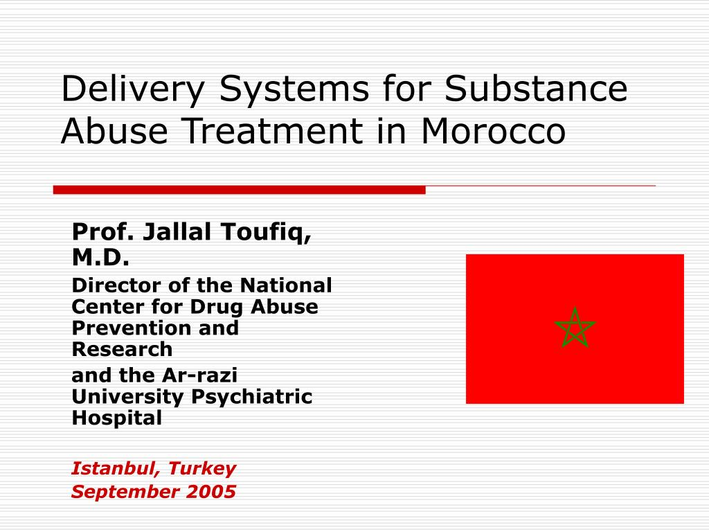 delivery systems for substance abuse treatment in morocco l.