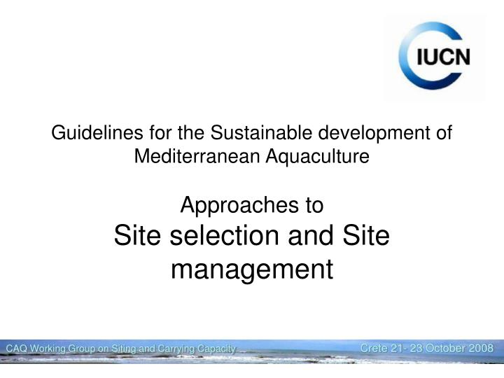 Guidelines for the Sustainable development of Mediterranean Aquaculture