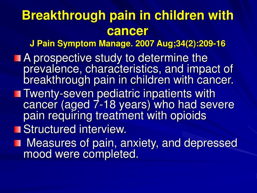 Breakthrough pain in children with cancer