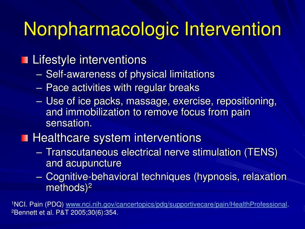 Nonpharmacologic Intervention