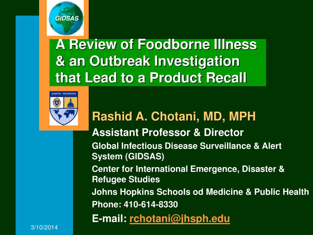 a review of foodborne illness an outbreak investigation that lead to a product recall l.