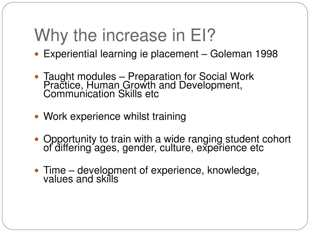 Why the increase in EI?