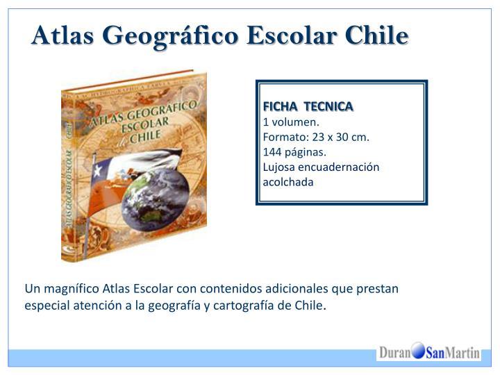 Atlas geogr fico escolar chile