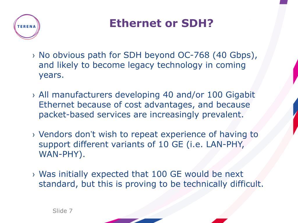 Ethernet or SDH?