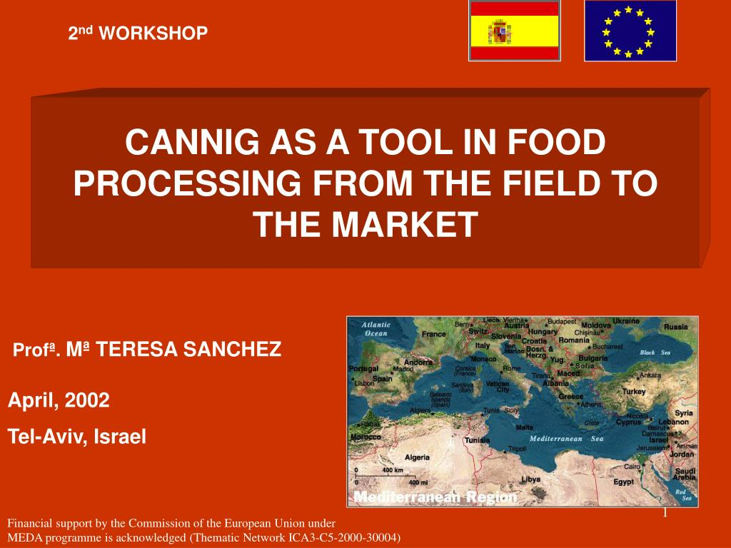 cannig as a tool in food processing from the field to the market l.