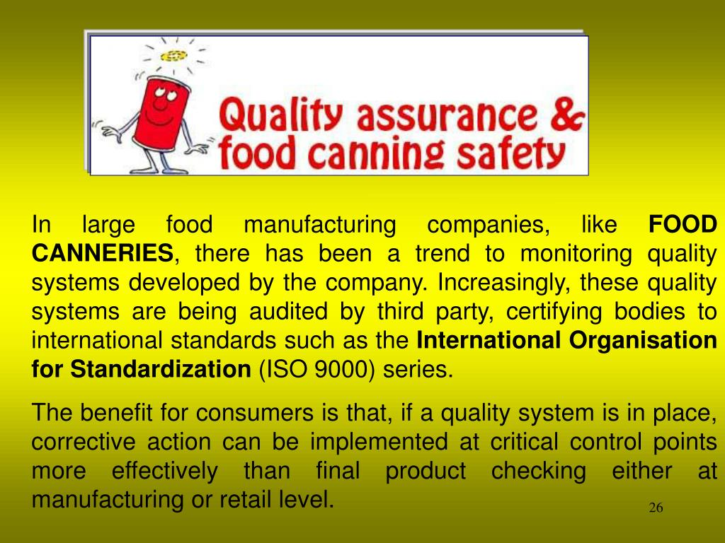 In large food manufacturing companies, like