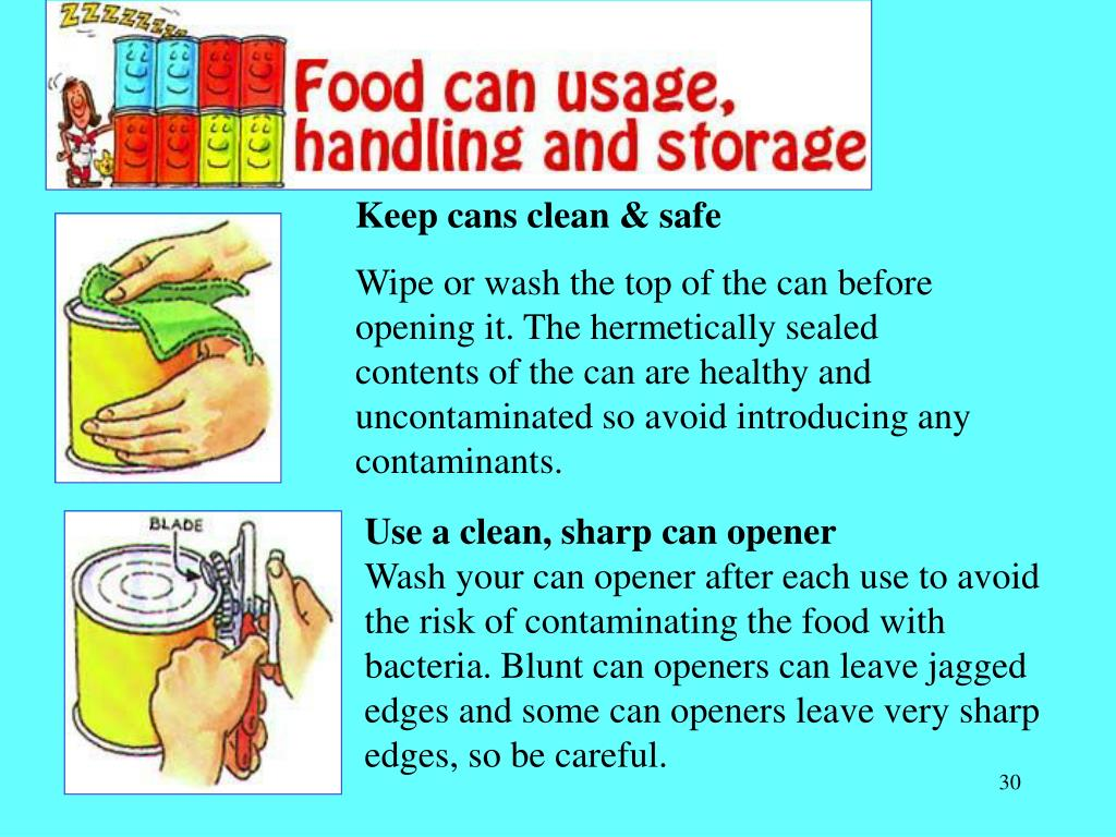 Keep cans clean & safe