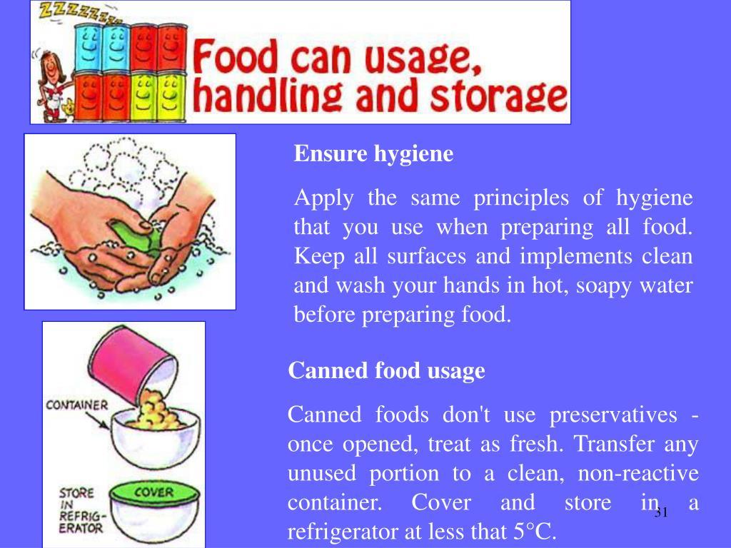 Ensure hygiene