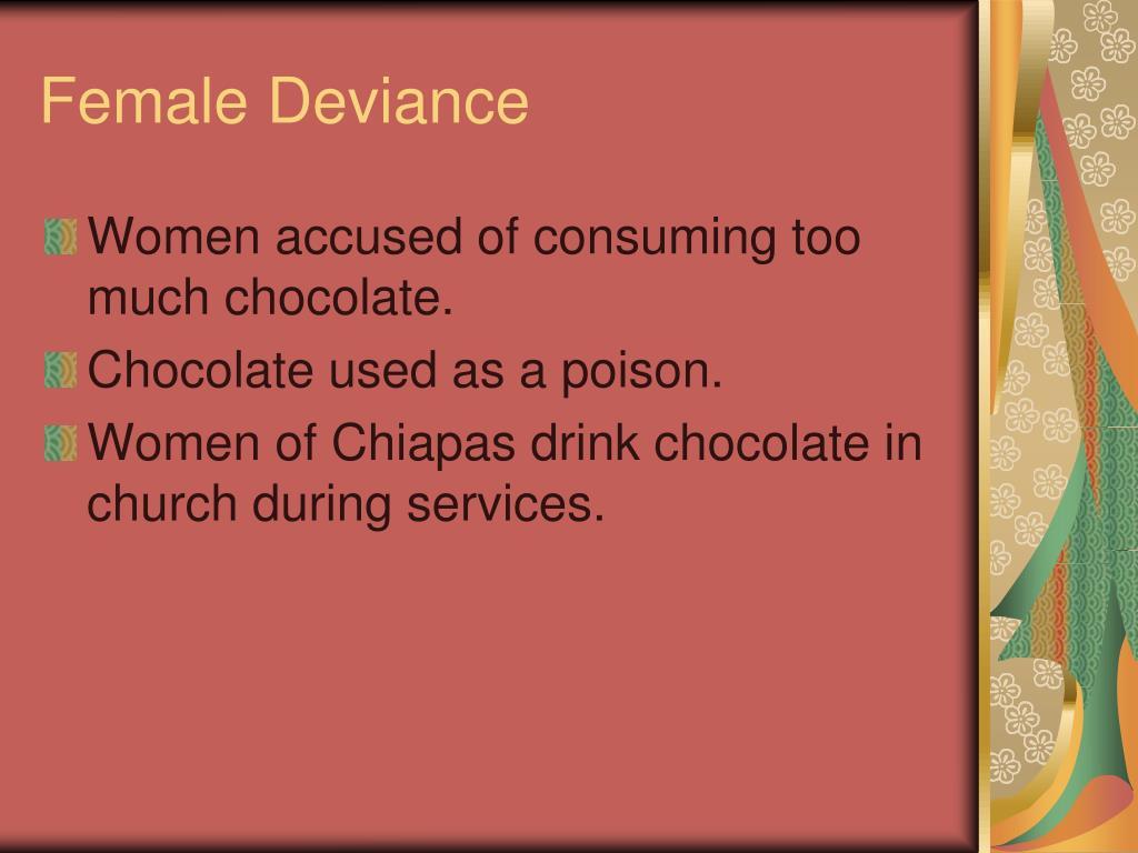 Female Deviance
