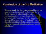 conclusion of the 3rd meditation