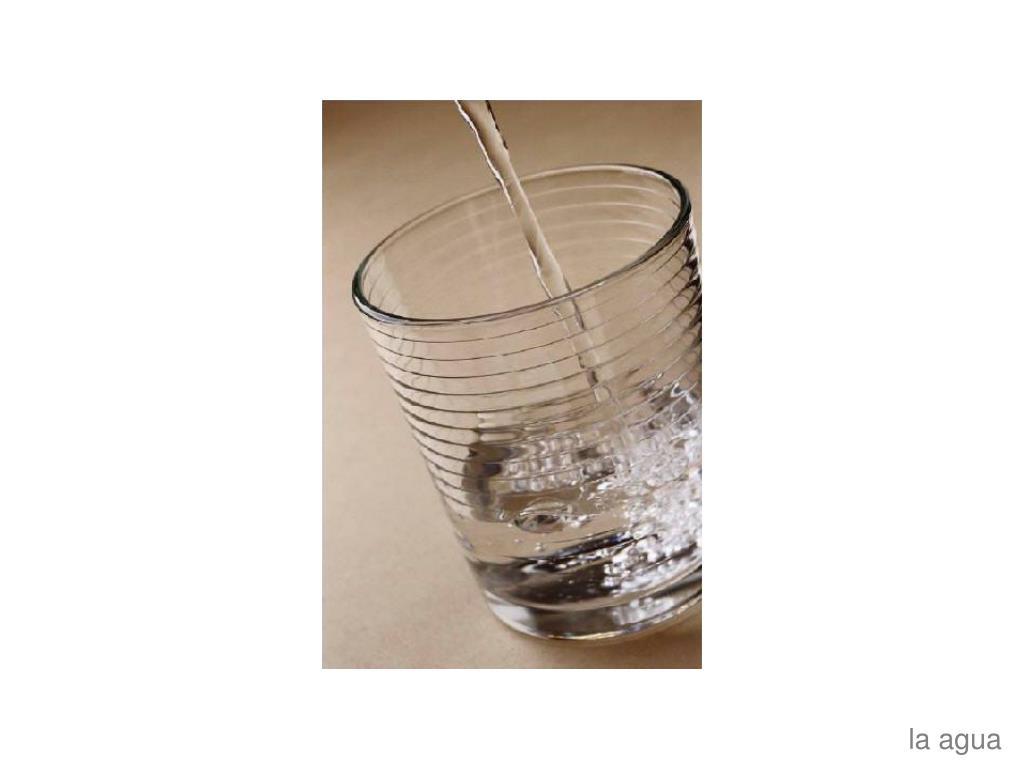 la agua