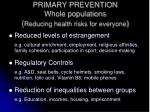 primary prevention whole populations reducing health risks for everyone