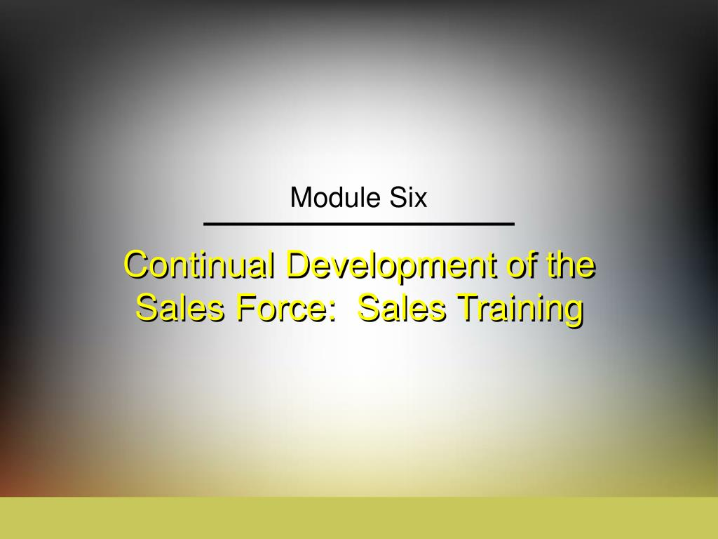 ppt continual development of the sales force sales training