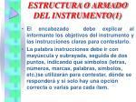 estructura o armado del instrumento 1