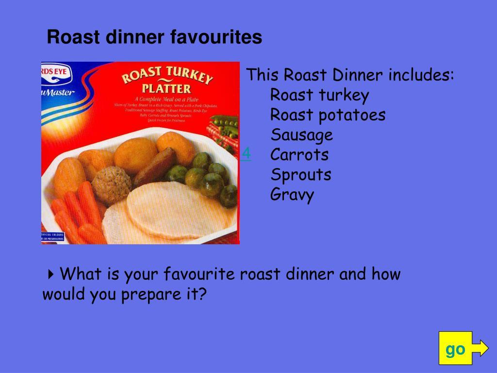Roast dinner favourites