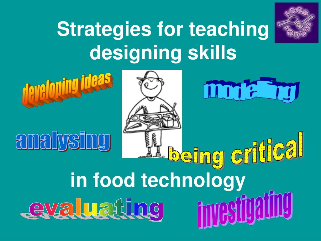 strategies for teaching designing skills l.