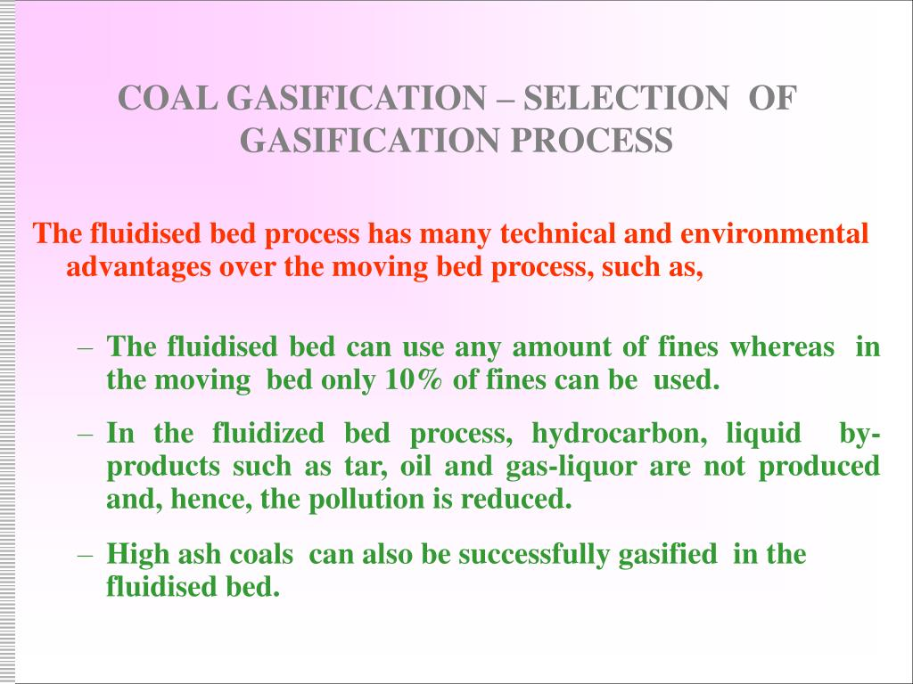 COAL GASIFICATION – SELECTION  OF GASIFICATION PROCESS