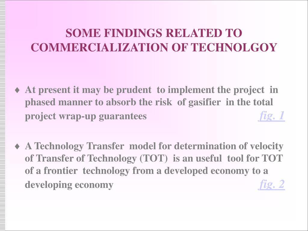 SOME FINDINGS RELATED TO COMMERCIALIZATION OF TECHNOLGOY