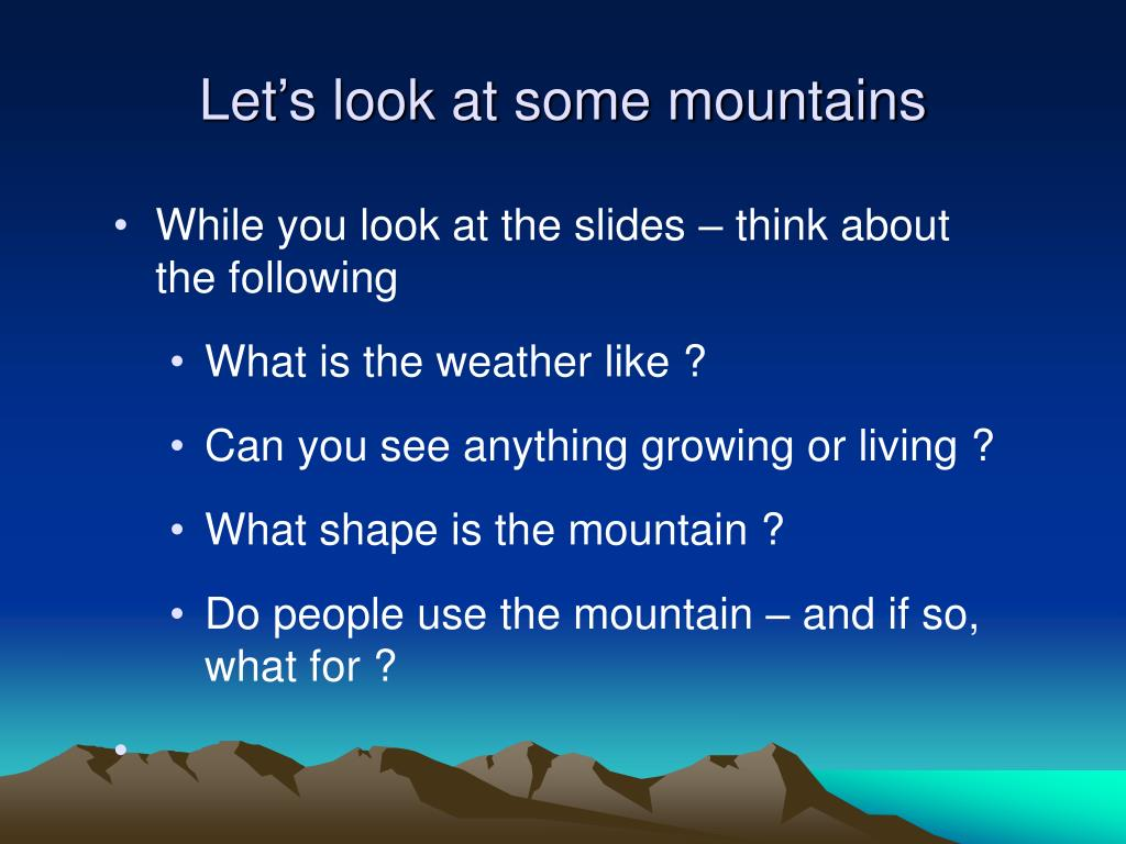 Let's look at some mountains